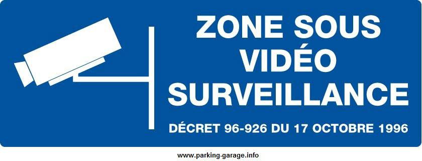 Panneau signalétique vidéosurveillance